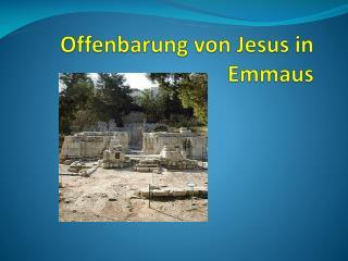 Offenbarung von Jesus in Emmaus