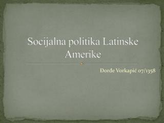 Socijalna politika Latinske Amerike