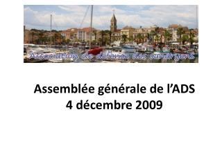 Assemblée générale de l'ADS  4 décembre 2009