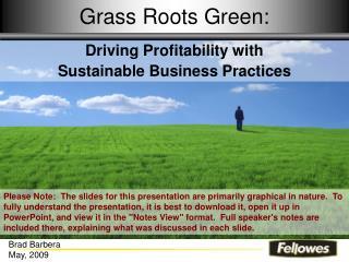 Grass Roots Green: