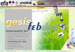 Grunnkurs  gesis PLAN - Del 5 09:00 Presentasjon av  gesis PLAN