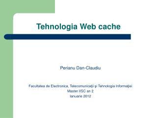 Tehnologia Web cache