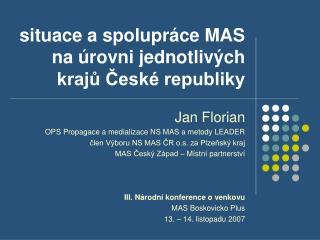 situace a spolupráce MAS  na úrovni jednotlivých krajů České republiky