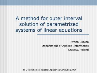 A method for outer interval solution of parametrized systems of linear equations