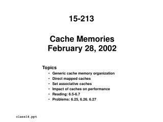 Cache Memories February 28, 2002