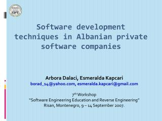 Software development techniques in Albanian private software companies