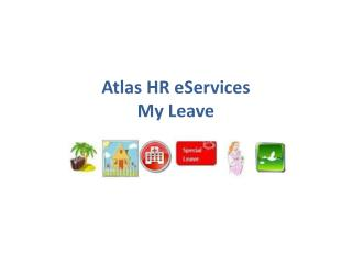 Atlas HR eServices My Leave