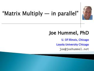 """Matrix Multiply ― in parallel"""