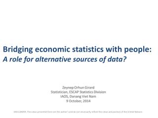 Bridging economic statistics with people: A role for alternative sources of data?