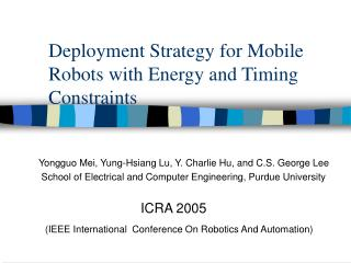 Deployment Strategy for Mobile Robots with Energy and Timing Constraints