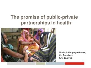 The promise of public-private partnerships in health
