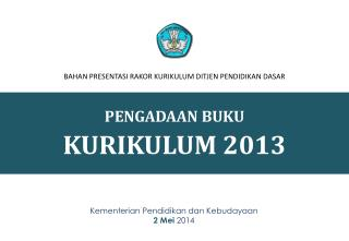 PENGADAAN BUKU KURIKULUM  2013