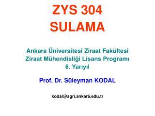 Prof. Dr. S�leyman KODAL kodal@agri.ankara.tr