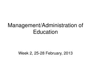 Management/Administration of Education