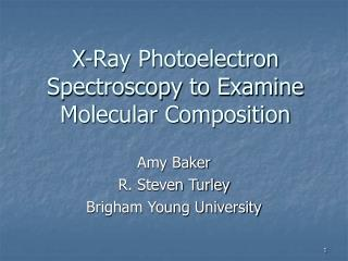 X-Ray Photoelectron Spectroscopy to Examine Molecular Composition