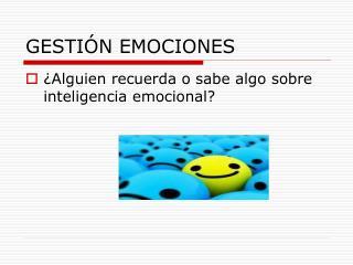 GESTI�N EMOCIONES