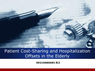 Patient Cost-Sharing and Hospitalization Offsets in the Elderly