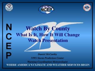 Watch By County What Is It, How It Will Change Watch Presentation