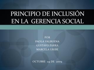 Principio de INCLUSIÓN  en la  gerencia social