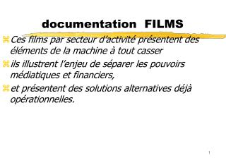 documentation  FILMS