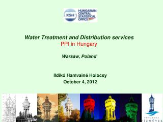 Water Treatment and Distribution services PPI in Hungary Warsaw, Poland