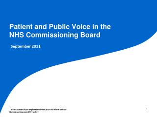 Patient and Public Voice in the  NHS Commissioning Board
