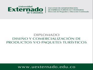 UNIVERSIDAD EXTERNADO DE COLOMBIA FACULTAD DE ADMINISTRACIÓN DE EMPRESAS TURÍSTICAS Y HOTELERAS
