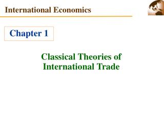 Classical Theories of International Trade