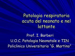 Patologia respiratoria acuta del neonato e nel lattante