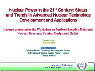 Nuclear Power in the 21 st  Century: Status and Trends in Advanced Nuclear Technology