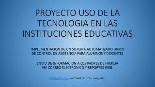 PROYECTO USO DE LA TECNOLOGIA EN LAS INSTITUCIONES EDUCATIVAS