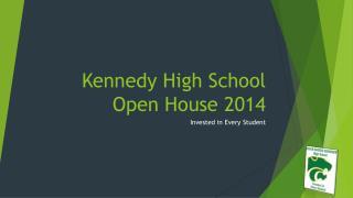 Kennedy High School Open House 2014