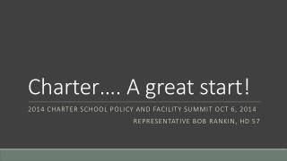 Charter�. A great start!