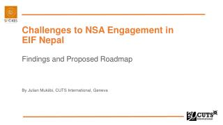 Challenges to NSA Engagement in EIF Nepal Findings and Proposed Roadmap