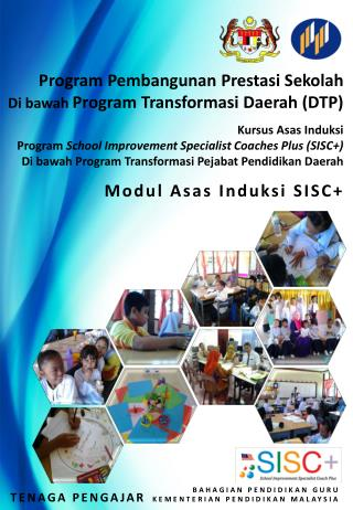 Program Pembangunan  Prestasi Sekolah Di  bawah Program  Transformasi  Daerah (DTP)