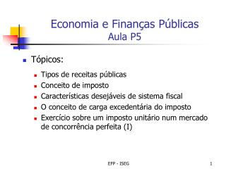 Economia e Finanças Públicas  Aula P5