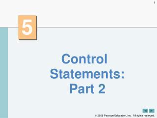 Control Statements: Part2