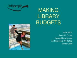 MAKING  LIBRARY  BUDGETS
