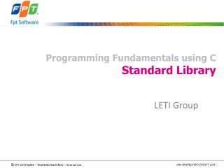 Programming Fundamentals using C Standard Library