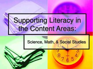 Supporting Literacy in the Content Areas: