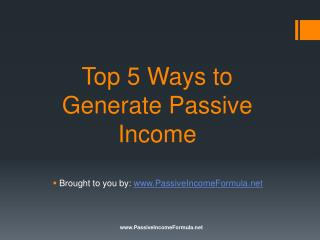 Top 5 Ways to Generate Passive Income