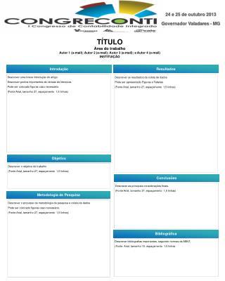 TÍTULO Área do trabalho Autor 1 (e-mail); Autor 2 (e-mail); Autor 3 (e-mail); e Autor 4 (e-mail)