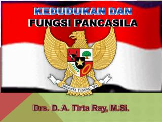 Drs. D. A. Tirta Ray, M.Si.