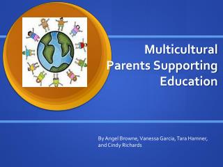 Multicultural Parents Supporting Education