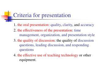 Criteria for presentation