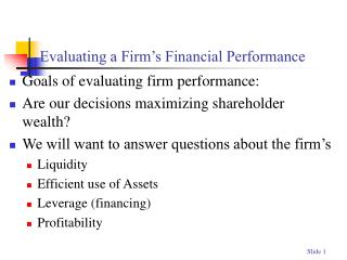 Evaluating a Firm�s Financial Performance