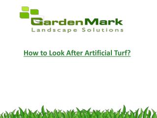 How to Look After Artificial Turf?