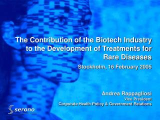 The Contribution of the Biotech Industry to the Development of Treatments for Rare Diseases