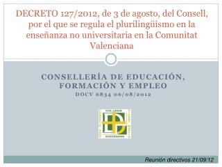 Consellería  de Educación, Formación y Empleo DOCV 6834 06/08/2012