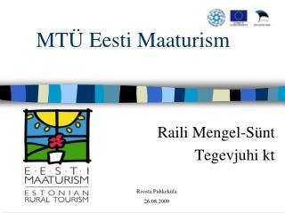 MT� Eesti Maaturism